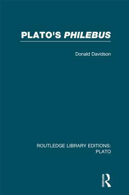 Platos Philebus Donald Davidson