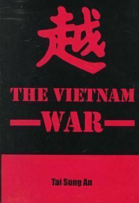 The Vietnam War  by  Tai Sung An