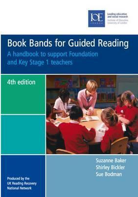 Book Bands for Guided Reading Shirley Bickler