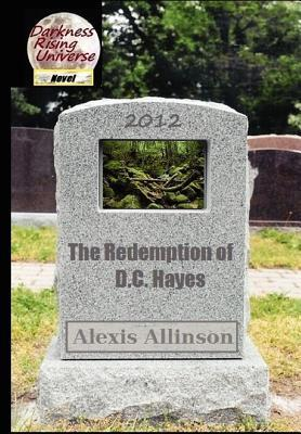 The Redemption of D C Hayes Alexis Allinson