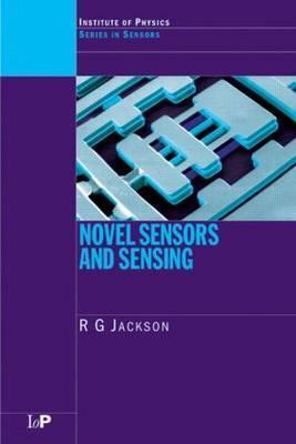 Novel Sensors and Sensing Roger G. Jackson