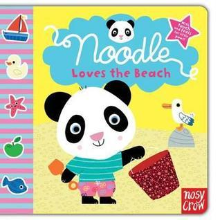 Noodle Loves the Beach Nosy Crow