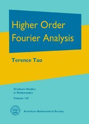 Higher Order Fourier Analysis  by  Terence Tao