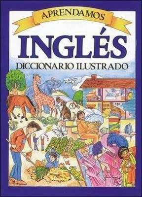 Aprendamos Ingles: Diccionario Ilustrado  by  Passport Books