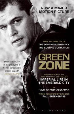 Green Zone: Imperial Life in the Emerald City  by  Rajiv Chandrasekaran