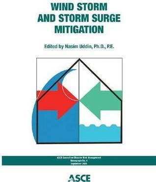 Wind Storm and Storm Surge Mitigation  by  American Society of Civil Engineers