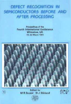 Defect Recognition In Semiconductors Before And After Processing: Proceedings Of The Fourth International Conference, Wilmslow, Uk, 18 22 March, 1991 International Symposium on Current Techniques for Brain Protection in