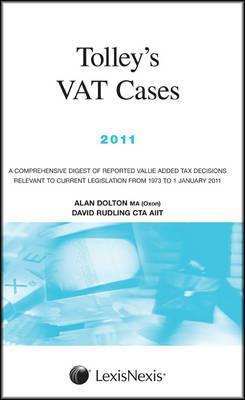 Tolleys Vat Cases 2009  by  Alan Dolton