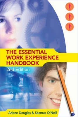 Essential Work Experience Handbook 2nd Ed  by  Arlene Douglas