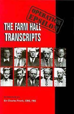 Operation Epsilon: The Farm Hall Transcripts Charles Frank