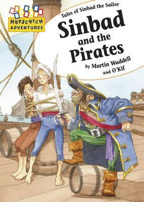 Sinbad and the Pirates. Martin Waddell