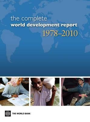 Complete World Development Report 1978-2010 (Multiple User DVD): 30th Anniversary Edition  by  World Bank Group