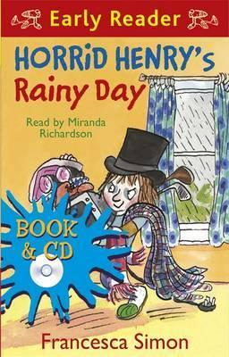 Horrid Henrys Rainy Day  by  Francesca Simon