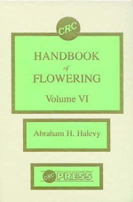 CRC Handbook of Flowering Abraham H. Halevy