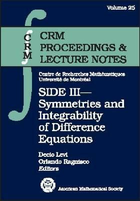 Side Iii: Symmetries And Integrability Of Difference Equations  by  Decio Levi