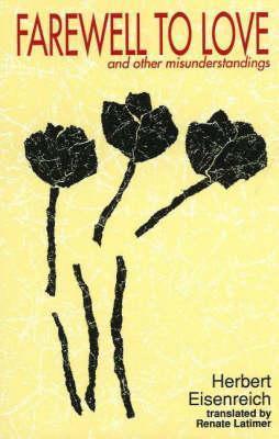 Farewell to Love and Other Misunderstandings Herbert Eisenreich