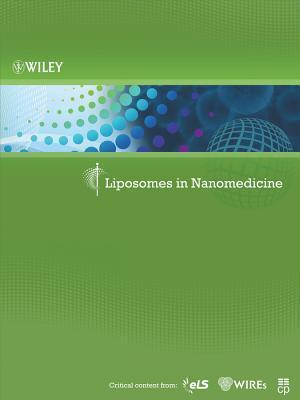 Liposomes in Nanomedicine  by  Wiley Publications