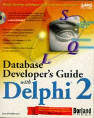 Database Developers Guide with Delphi 2: With CDROM Ken Henderson