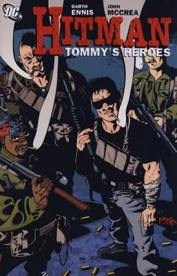 Hitman, Volume 5: Tommy´s Heroes  by  Garth Ennis