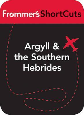 Argyll and Southern Hebrides, Scotland: Frommers Shortcuts Frommers