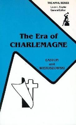 The Era of Charlemagne: Frankish State and Society Stewart Copinger Easton
