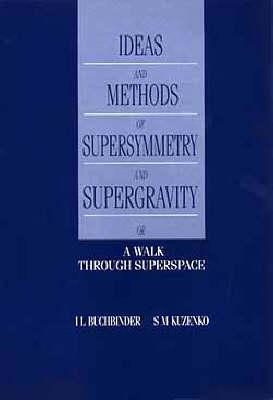 Ideas Methods Supersymmetry Super David L. Buchbinder
