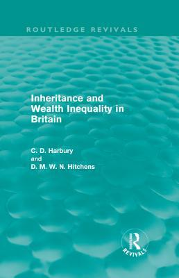 Inheritance and Wealth Inequality in Britain Colin Harbury