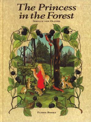 Princess in the Forest  by  Sibylle von Olfers
