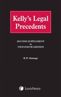 Kellys Legal Precedents. Second Supplement to 20th Edition R. W. Ramage