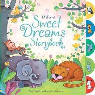 Sweet Dreams Storybook. Sam Taplin Sam Taplin