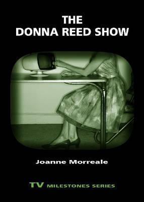 The Donna Reed Show  by  Joanne Morreale