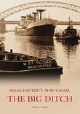 The Dukes Cut: The Bridgewater Canal Cyril J. Wood