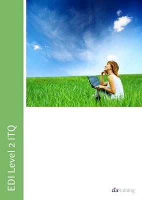 EDI Level 2 Itq - Desktop Publishing Software Using Microsoft Publisher 2010  by  CIA Training Ltd