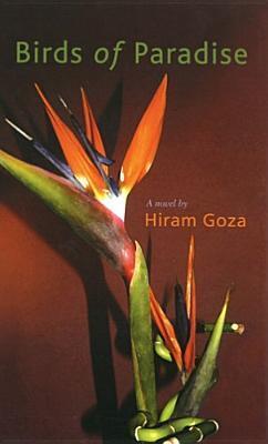 Birds of Paradise Hiram Goza
