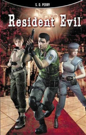 Resident Evil (Resident Evil, #1-3)  by  S.D. Perry