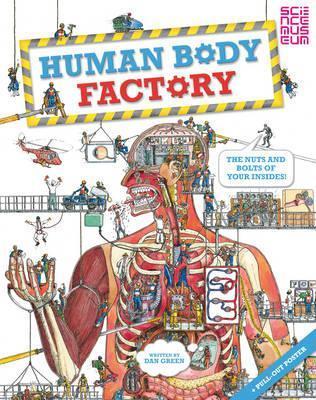 The Human Body Factory. Dan Green by Dan Green