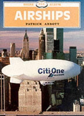Airships  by  Patrick Abbott