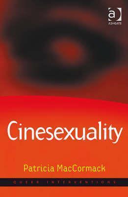 Cinesexuality Patricia MacCormack