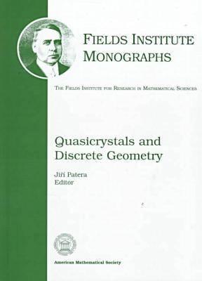 Quasicrystals And Discrete Geometry  by  Jiri Patera