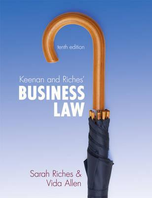 Keenan and Riches Business Law 11th Edn Sarah Riches