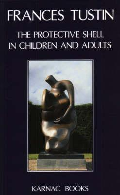Autism Childhd Psychosis  by  Frances Tustin