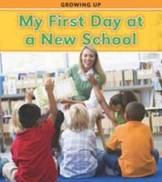 My First Day at a New School  by  Charlotte Guillain
