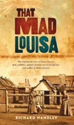 That Mad Louisa  by  Richard Handley