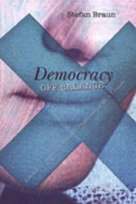 Democracy Off Balance: Freedom of Expression and Hate Propaganda Law in Canada Stefan Braun