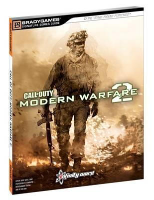 Call Of Duty: Modern Warfare 2 Signature Series Strategy Guide  by  BradyGames