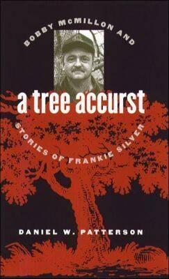 Tree Accurst  by  Daniel W. Patterson
