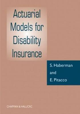 Actuarial Models For Disability Insurance  by  Steven Haberman