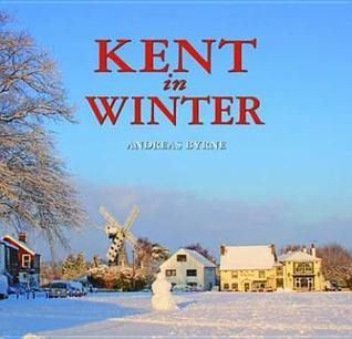 Kent in Winter  by  Andreas Byrne