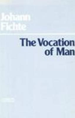 Popular Works of Johann Gottlieb Fichte  by  Johann Gottlieb Fichte