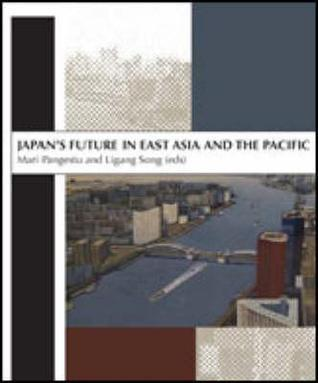 Japans Future in East Asia and the Pacific: In Honour of Professor Peter Drysdale  by  Mari Pangestu